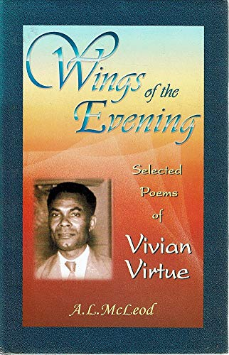 9788120724204: Wings of the Evening: Selected Poems of Vivian Virtue