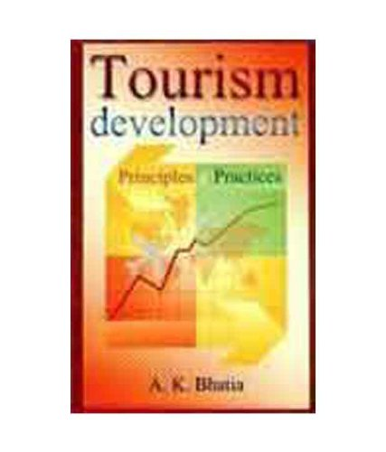 9788120724297: Tourism Development: Principles and Practice