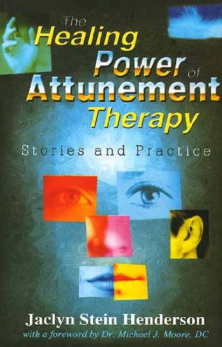 9788120724426: The Healing Power of Attunement Therapy: Stories and Practice