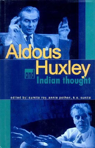 9788120724655: Aldous Huxley and Indian Thought