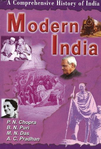 Comprehensive History of India: Modern India: P. N. Chopra; B.N. Puri; M.N. Das