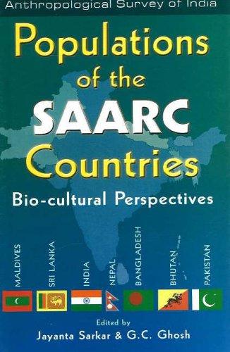 Populations of the SAARC Countries: Bio-cultural Perspectives: Jayanta Sarkar