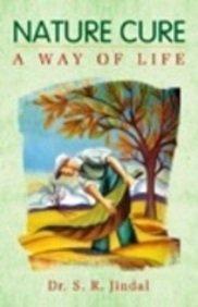 Nature Curea Way of Life: DR.S.R.JINDAL