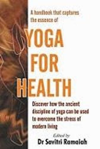 Yoga For Health: Savitri Ramaiah