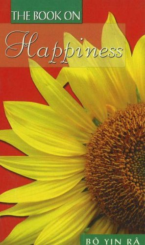 Happiness (Book On.) (Book On.): Bo Yin Ra