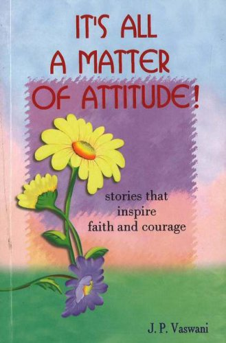 It's All a Matter of Attitude!: Stories