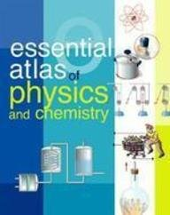 Essential Atlas of Physics and Chemistry: Sterling