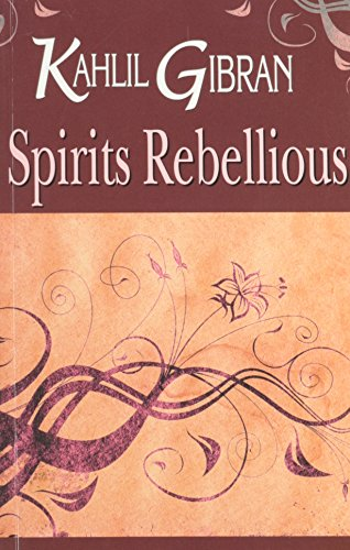 9788120732070: Spirits Rebellious