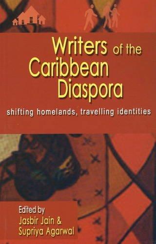 Writers of the Caribbean Diaspora: Shifting Homelands,: Jasbir Jain