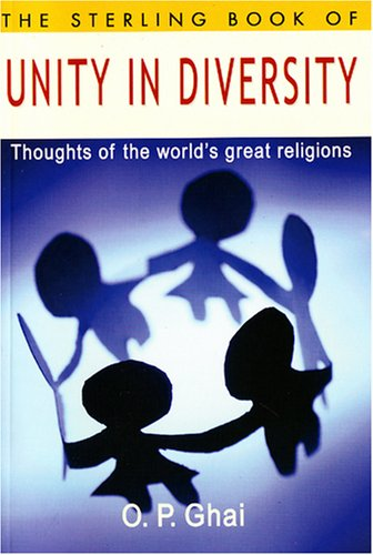 Sterling Book of Unity in Diversity: Ghai, O P