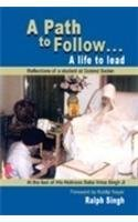 9788120737938: A PATH TO FOLLOW... A LIFE TO LEAD