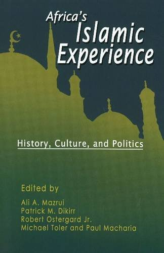 9788120740853: Africa's Islamic Experience: History, Culture and Politics