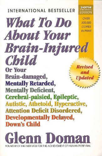 9788120744066: What to Do about Your Brain-Injured Child