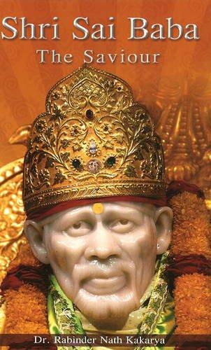 9788120747012: Shri Sai Baba: The Saviour
