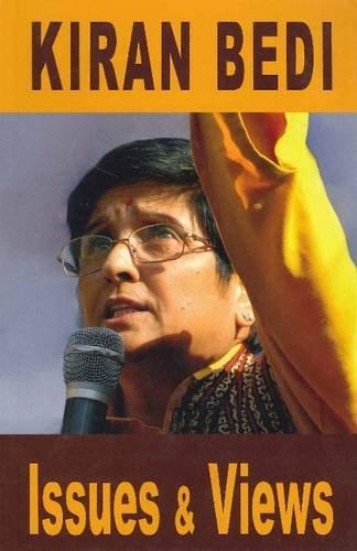 Kiran Bedi Issues & Views: Kiran Bedi