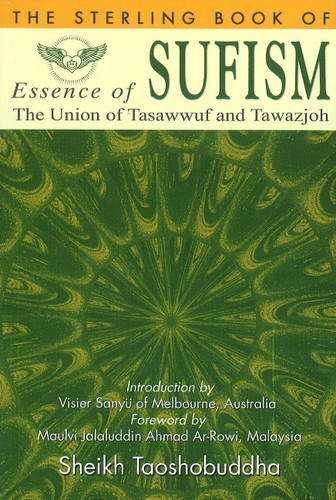 9788120756946: Sterling Book of Essence of Sufism: The Union of Tasawwuf and Tawazjoh