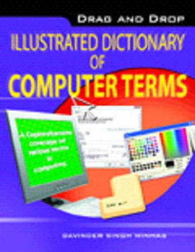 9788120757332: Drag & Drop Illustrated Dictionary of Computer Terms