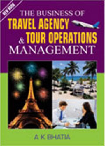 9788120769212: Business of Travel Agency & Tour Operations Management