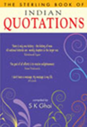 The Sterling Book of Indian Quotations: S K Ghai