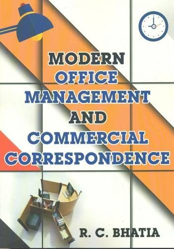 Modern Office Management & Commerical Correspondence: Bhatia, R. C.