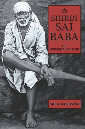 9788120796645: Shirdi Sai Baba : the Universal Master.