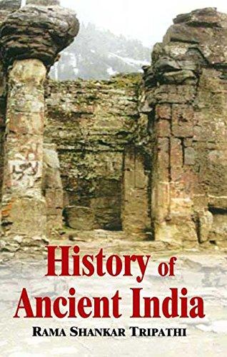 History of Ancient India: Ramma Shankar Tripathi