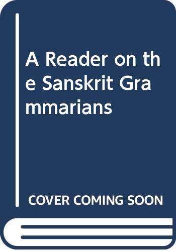 9788120800298: A Reader on the Sanskrit Grammarians