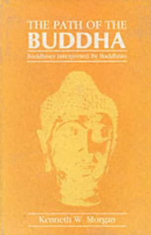 9788120800304: The Path of the Buddha: Buddhism Interpreted by Buddhists