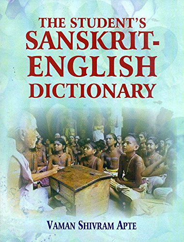 9788120800441: The Student's Sanskrit-English Dictionary: Containing Appendices on Sanskrit Prosody and Important Literary and Geographical Names in the Ancient History of India