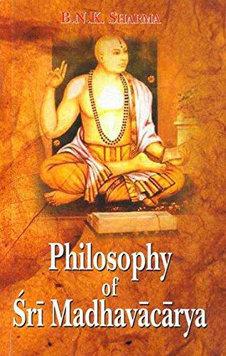 Philosophy of Sri Madhvacarya: B.N.K. Sharma