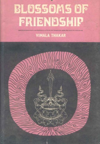 Blossoms of Friendship: Vimala Thakar