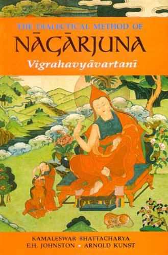 Dialectical Methods of Nagarjuna: Krishna Bhattacharya