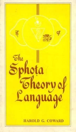 9788120801813: The Sphota Theory of Language