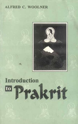 Introduction to Prakrit: Alfred C.Woolner