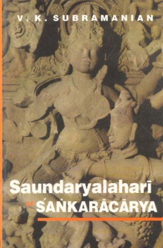 Saundaryalahari of Sankaracarya: Sanskrit Text in Devanagari with Roman Transliteration, English ...