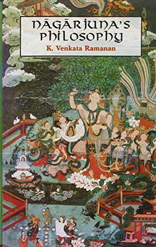 Nagarjuna`s Philosophy: As Presented in the Maha-Prajnaparamita-Sastra: K. Venkata Ramanan