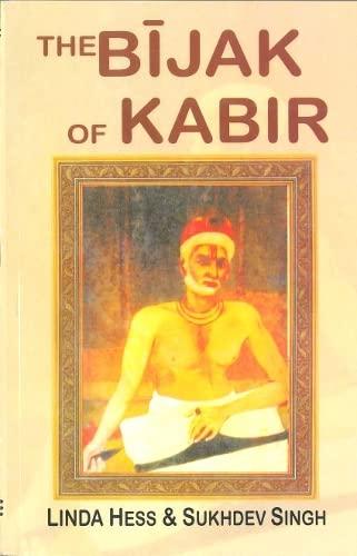 The Bijak of Kabir: Linda Hess and
