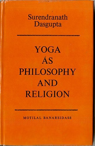 9788120802179: Yoga As Philosophy and Religion