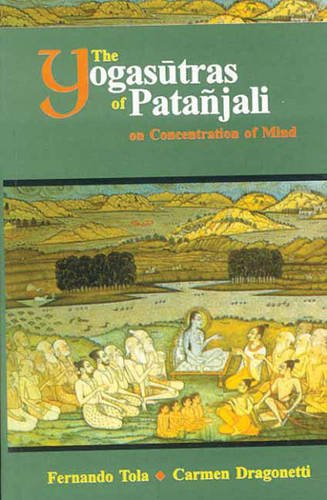 9788120802582: The Yogasutras of Patanjali on Concentration of Mind