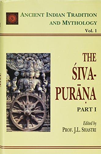 The Siva Purana. Part I. Translated and