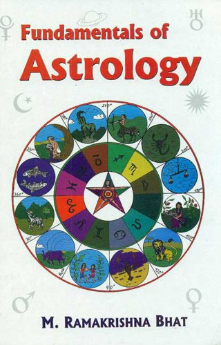 Fundamentals of Astrology: M.R. Bhat