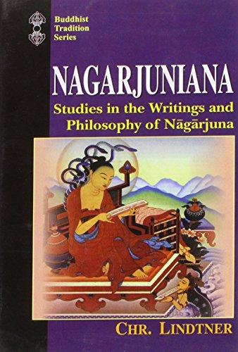 Nagarjuniana. Studies in the Writings and Philosophy of Nagarjuna.: Chr. Lindtner