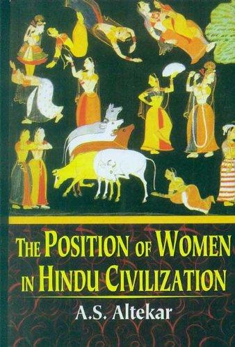 Position of Women in Hindu Civilization: A.S. Altekar