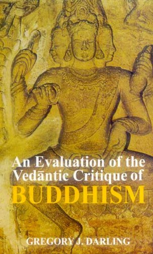 Evaluation of the Vedantic Critique of Buddhism