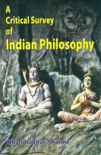 9788120803640: A Critical Survey of Indian Philosophy