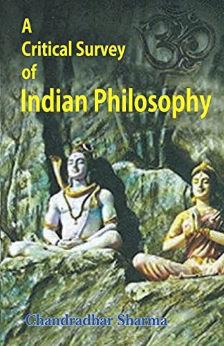 9788120803657: A Critical Survey of Indian Philosophy