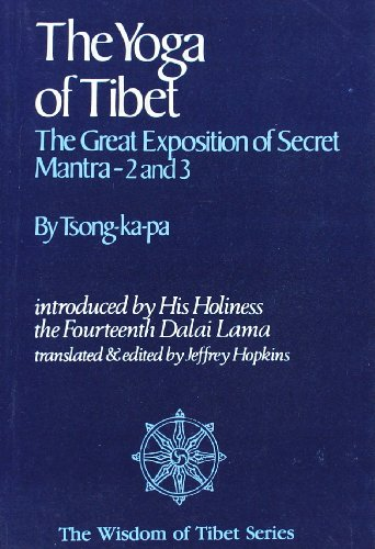 9788120803749: The Yoga of Tibet: the Great Exposition of Secret Mantra 2 & 3