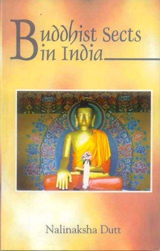 Buddhist Sects in India: Nalinaksha Dutt