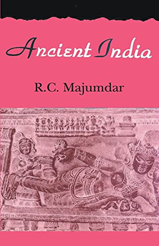 Ancient India: R.C. Majumdar