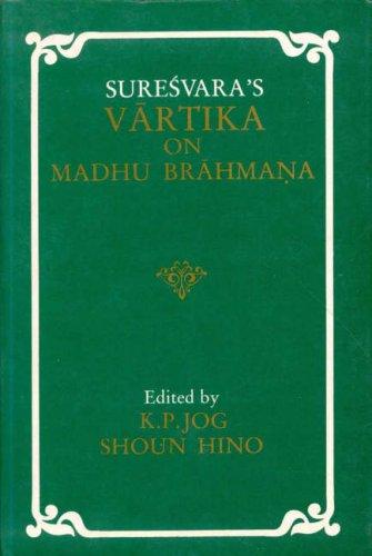 9788120804388: Suresvara's Vartika on Madhu Brahmana